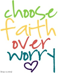 faith choose over worry