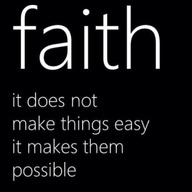 faith makes possible