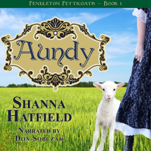 Aundy-by-Shanna-Hatfield-Audio-Cover