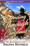 Barreling Through Christmas