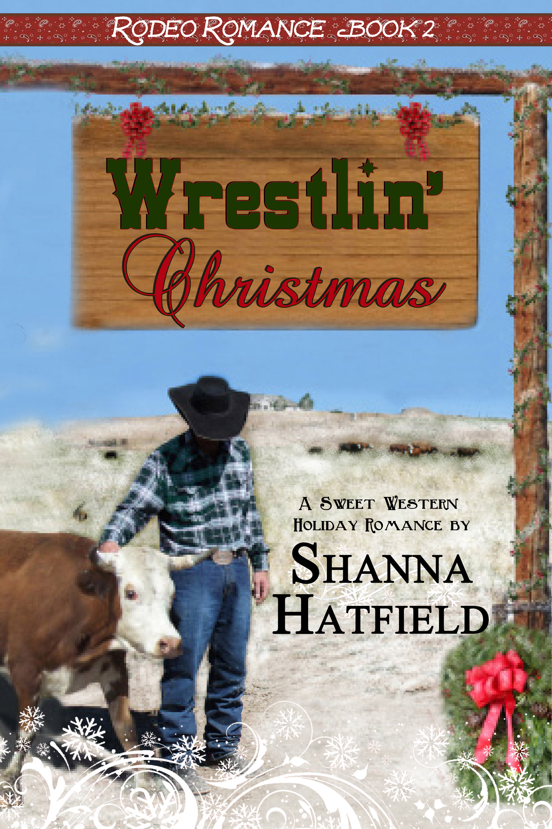 Christmas Romance Book Covers ~ Rodeo romance series shanna hatfield