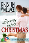loving you at christmas- Kristin Wallace