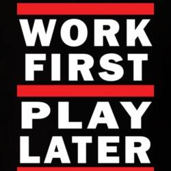 work first
